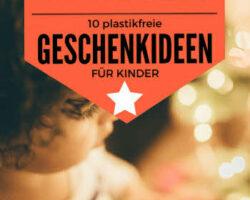 Nachhaltig chenken für Kinder