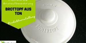 Brottopf aus Ton von Römertopf {Produktvorstellung}