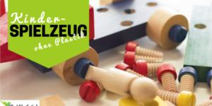 Plastikfrei Spielen – Spielzeug ohne Plastik