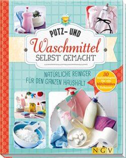 Putz- und Waschmittel selbst gemacht Buch